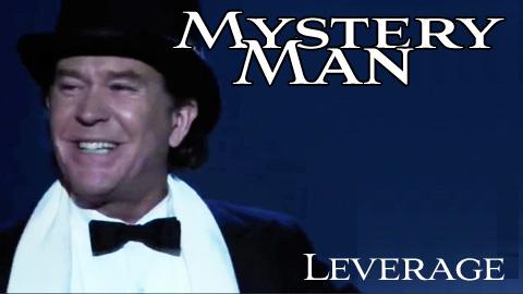 Mystery Man - Leverage